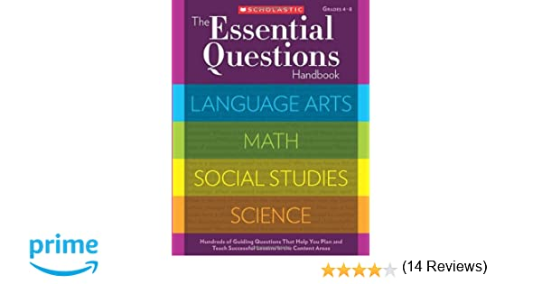 The essential questions handbook hundreds of guiding questions the essential questions handbook hundreds of guiding questions that help you plan and teach successful lessons in the content areas scholastic teaching fandeluxe Choice Image