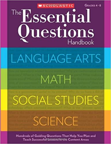 The essential questions handbook hundreds of guiding questions that the essential questions handbook hundreds of guiding questions that help you plan and teach successful lessons in the content areas scholastic teaching fandeluxe Images