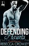 Defending Hearts (An Atlanta Skyline Novel)