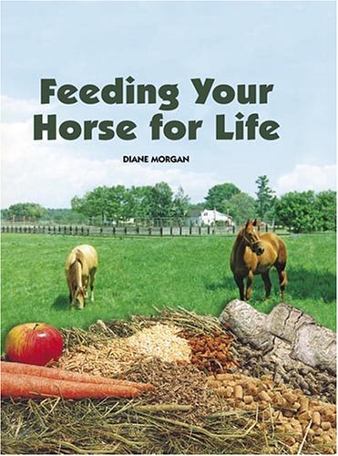 Feeding Your Horse for Life