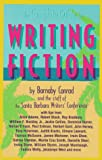 Complete Guide to Writing Fiction, Barnaby Conrad and Santa Barbara Writer's Conference Staff, 0898793955