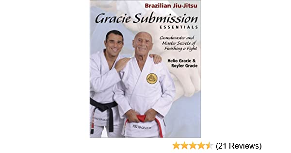 Gracie submission essentials grandmaster and master secrets of gracie submission essentials grandmaster and master secrets of finishing a fight brazilian jiu jitsu series helio gracie royler gracie kid peligro altavistaventures Images