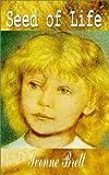 Seed of Life, Yvonne Brett, 1403344604