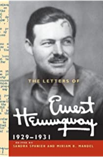 The Letters of Ernest Hemingway : Volume 4, 1929-1931 (The Cambridge Edition