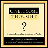 Give It Some Thought, Paul Lowrie and Bret Nicholaus, 1577311582