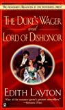 The Duke's Wager; Lord of Dishonor, Edith Layton, 0451201396