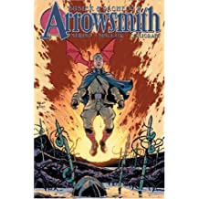 Arrowsmith: So Smart in Their Fine Uniforms - Book 01