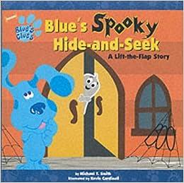 Blue's Spooky Hide-and-seek (Blue's Clues): Angela