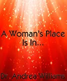 A Woman's Place Is In...: The Deborah Troop