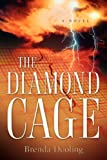 The Diamond Cage, Brenda Dooling, 1597811491