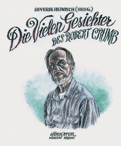 Die vielen Gesichter des Robert Crumb