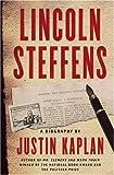 Lincoln Steffens, Justin Kaplan, 0743266706