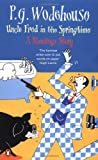"""Uncle Fred in the Springtime (A Blandings Story)"" av P.G. Wodehouse"