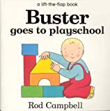 Buster Goes to Playschool