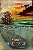 Whose Voice the Waters Heard: A WWII Novel