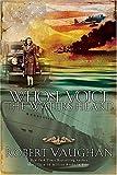 Whose Voice the Waters Heard, Robert Vaughan, 0785263152