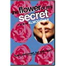 The Flower of My Secret