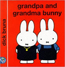 Book Grandpa and Grandma Bunny (Miffy's Library)