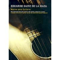 Eduardo Sainz De La Maza: Musica Para Guitarra