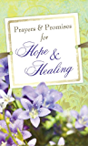 Prayers & Promises for Hope & Healing (Value Books)