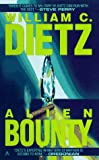 Alien Bounty, William C. Dietz, 0441015441