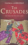 The Crusades: The War for the Holy Land