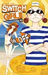 Switch Girl !!, tome 16 par Aida