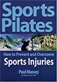 Sports Pilates, Paul Massey, 1903116988