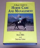 img - for A Basic Guide to Horse Care and Management book / textbook / text book