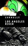 "Afficher ""Los Angeles river"""