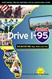 Drive I-95, Stan Posner and Sandra Phillips-Posner, 1894979818