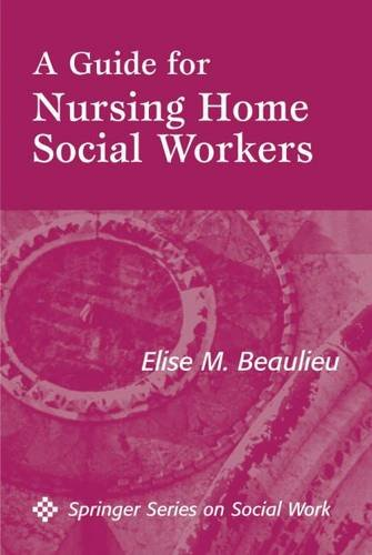 A Guide for Nursing Home Social Workers by Brand: Springer Publishing Company
