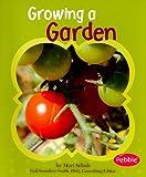 Growing a Garden, Mari Schuh and Mari C. Schuh, 1429648422