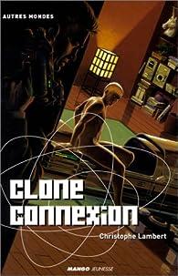 Clone connexion par Christophe Lambert