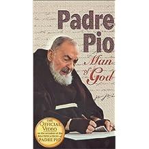Padre Pio Man of God