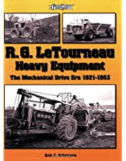 R. G. LeTourneau Heavy Equipment: The Mechanical Drive Era (1921-1953)