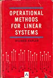 Operational Methods for Linear Systems, Wilfred Kaplan, 0201036207