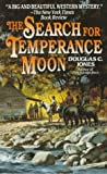 The Search for Temperance Moon, D. Jones, 0061007552