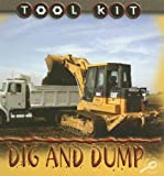 Dig and Dump, Patty Whitehouse, 1600442072