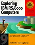Exploring IBM RS-6000 Computers, Doug Davies and Jim Hoskins, 1885068271