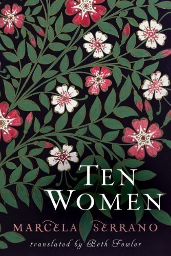 Ten Women by [Serrano, Marcela]