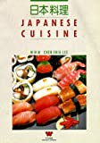 Japanese Cuisine (Wei-Chuan's Cookbook)