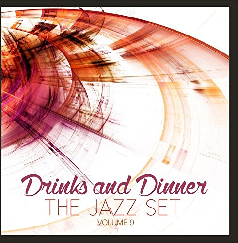 Price comparison product image Drinks and Dinner: The Jazz Set,  Vol. 9