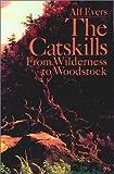 The Catskills, Alf Evers, 0879511621