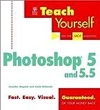 Teach Yourself Photoshop 5 and 5.5