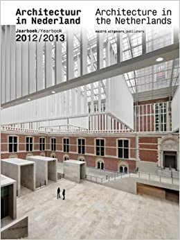Architecture in the Netherlands: Yearbook 2012-13