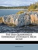 The Old Quadrangle, Edinburgh University, McM-McMv, Anonymous, 1286407532