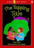 The Tapping Tale, Judy Giglio, 0152025782