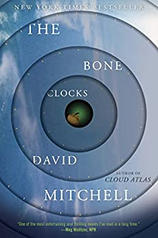 The Bone Clocks: A Novel       by David Mitchell
