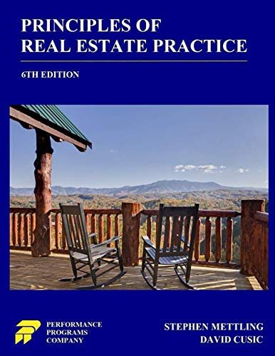 Principles of Real Estate Practice: 6th Edition (Real Estate Textbook)